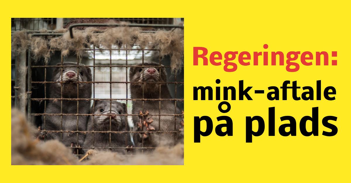Regeringen: ny mink-aftale på plads