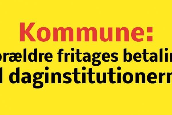 Kommune: Vil fritage forældre for betaling til daginstitution