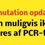 Kan muligvis ikke spores af PCR-test