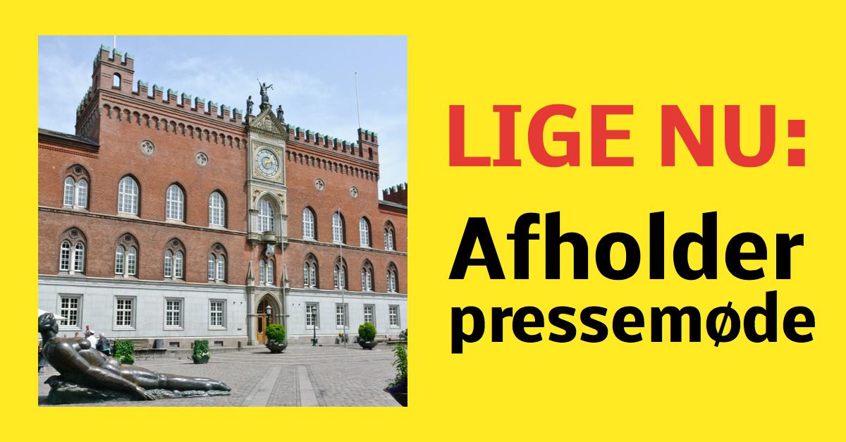 LIGE NU: Afholder pressemøde
