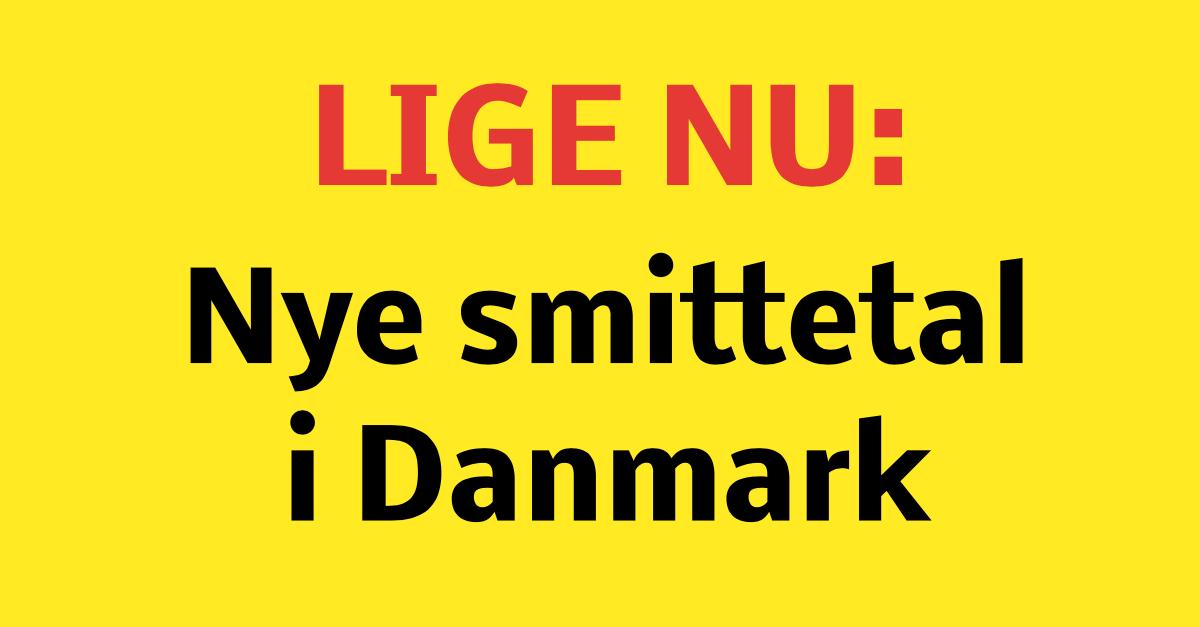 LIGE NU: Nye smittetal i Danmark