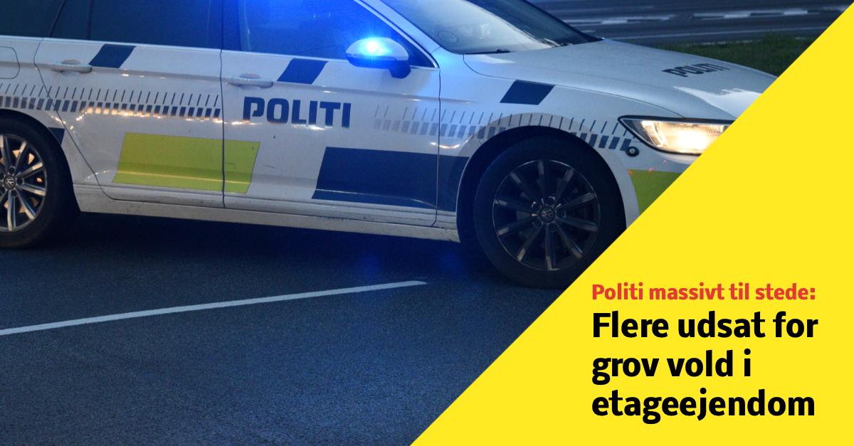 Politi massivt til stede: Flere udsat for grov vold i etageejendom