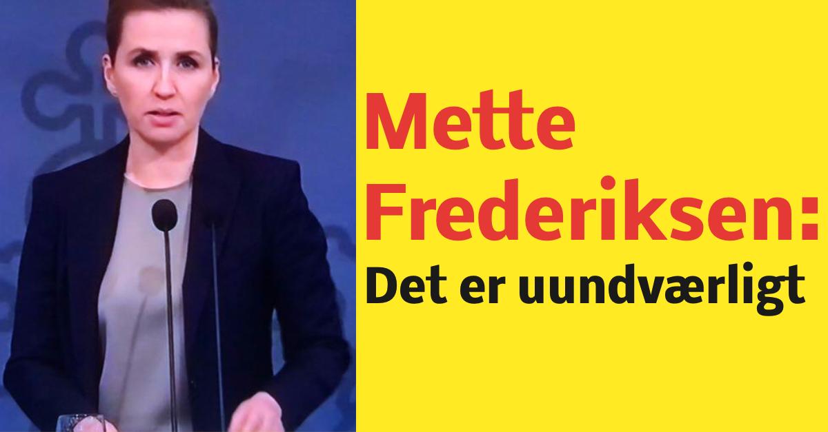 Mette Frederiksen: Det er uundværligt