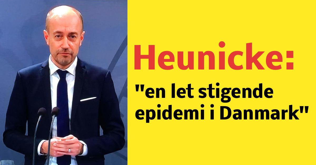 Heunicke: ''en let stigende epidemi i Danmark''